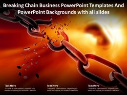 Breaking Chain Business Powerpoint Templates Powerpoint With All Slides Ppt Powerpoint