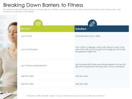 Breaking Down Barriers To Fitness Capture Powerpoint Presentation Pictures