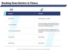 Breaking Down Barriers To Fitness Climbing Stairs Ppt Powerpoint Information
