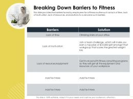 Breaking Down Barriers To Fitness Greatest Ppt Powerpoint Presentation Layouts Designs