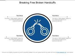 Breaking Free Broken Handcuffs