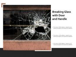 Breaking Glass With Door And Handle