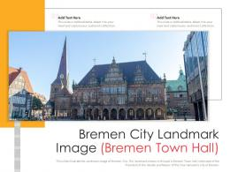Bremen City Landmark Image Bremen Town Hall Powerpoint Presentation PPT Template