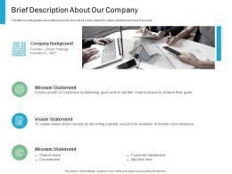 Brief Description About Our Company Effective IT service Excellence Ppt Powerpoint Smartart