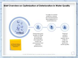 Brief Overview On Optimization Of Deterioration In Water Quality Deterioration Ppt Slides