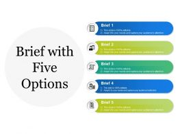 Brief With Five Options