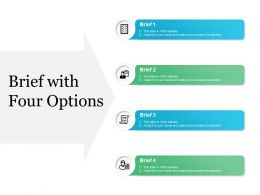 Brief With Four Options