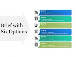 Brief With Six Options