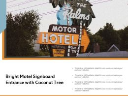Bright Motel Signboard Entrance With Coconut Tree