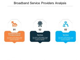 Broadband Service Providers Analysis Ppt Powerpoint Presentation Professional Guidelines Cpb