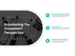 Broadening The Investment Perspective Ppt Powerpoint Presentation File Diagrams