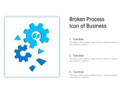 Broken Process Icon Of Business