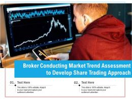 Broker Conducting Market Trend Assessment To Develop Share Trading Approach