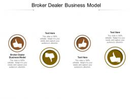 Broker Dealer Business Model Ppt Powerpoint Presentation Slides Ideas Cpb
