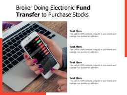 Broker Doing Electronic Fund Transfer To Purchase Stocks
