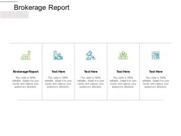 Brokerage Report Ppt Powerpoint Presentation Introduction Cpb