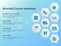 Bronchial Cancer Awareness Ppt Powerpoint Presentation Show Brochure