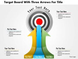 Bs Target Board With Three Arrows For Title Powerpoint Templets
