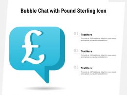 Bubble Chat With Pound Sterling Icon