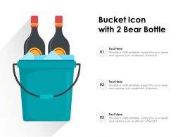Bucket Icon With 2 Bear Bottle