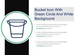 Bucket Icon With Green Circle And White Background