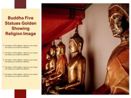 Buddha Five Statues Golden Showing Religion Image
