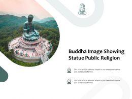 Buddha Image Showing Statue Public Religion