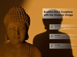 Buddha Rock Sculpture With The Shadow Image