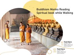 Buddhism Monks Reading Spiritual Book While Walking