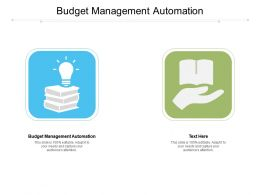 Budget Management Automation Ppt Powerpoint Presentation Icon Visuals Cpb