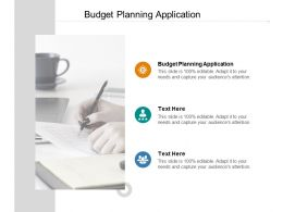 Budget Planning Application Ppt Powerpoint Presentation Slides Background Designs Cpb
