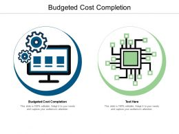 Budgeted Cost Completion Ppt Powerpoint Presentation Icon Shapes Cpb
