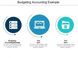 Budgeting Accounting Example Ppt Powerpoint Presentation Infographic Template Deck Cpb