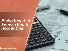 Budgeting And Forecasting In Accounting Powerpoint Presentation Slides