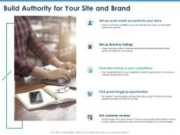Build Authority For Your Site And Brand Guest Blogging Ppt Powerpoint Presentation Summary Slides