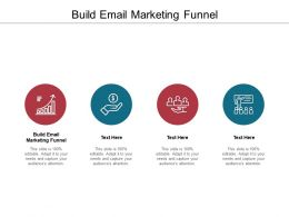 Build Email Marketing Funnel Ppt Powerpoint Presentation Model Icon Cpb
