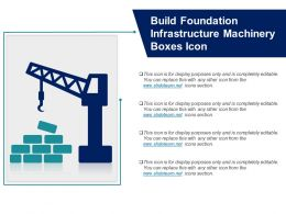 Build Foundation Infrastructure Machinery Boxes Icon