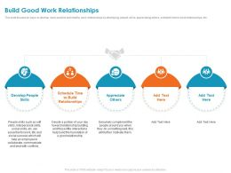 Build Good Work Relationships Schedule Ppt Powerpoint Presentation File Brochure