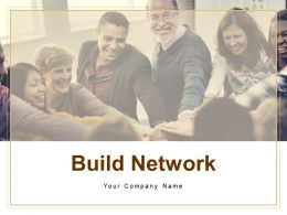 Build Network Building Better Career Relationship Advertisements Prospecting