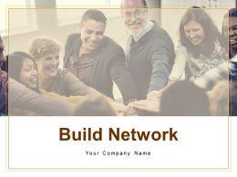 Build Network Building Better Career Relationship Advertisements Prospecting