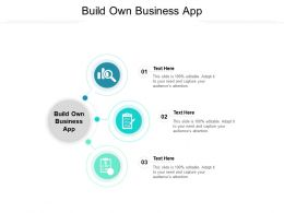 Build Own Business App Ppt Powerpoint Presentation File Graphics Example Cpb