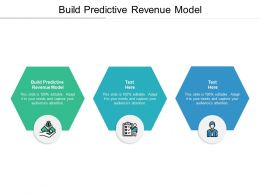 Build Predictive Revenue Model Ppt Powerpoint Presentation Icon Themes Cpb