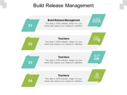 Build Release Management Ppt Powerpoint Presentation Gallery Images Cpb