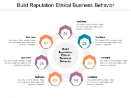 Build Reputation Ethical Business Behavior Ppt Icon Graphic Images Cpb