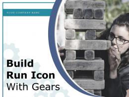Build Run Icon With Gears Management Methodology Framework Technology Transformation