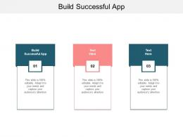 Build Successful App Ppt Powerpoint Presentation Icon Graphics Design Cpb