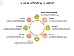 Build Sustainable Business Ppt Powerpoint Presentation Portfolio Clipart Images Cpb