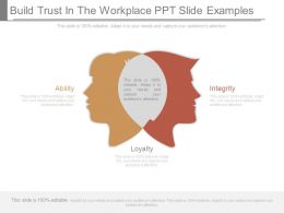 Build Trust In The Workplace Ppt Slide Examples