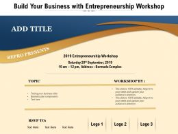 Build Your Business With Entrepreneurship Workshop