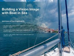 Building A Vision Image With Boat In Sea